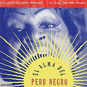 El Ritmo Del Peru Negro