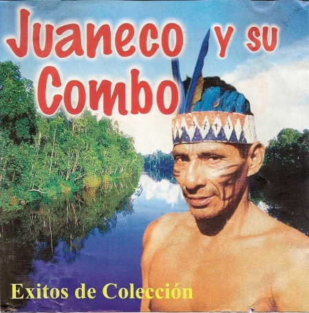 Juaneco Y Su Combo la Cumbia de Mi Pueblo